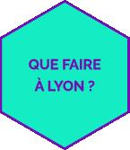 onglat Que faire à Lyon fond vert